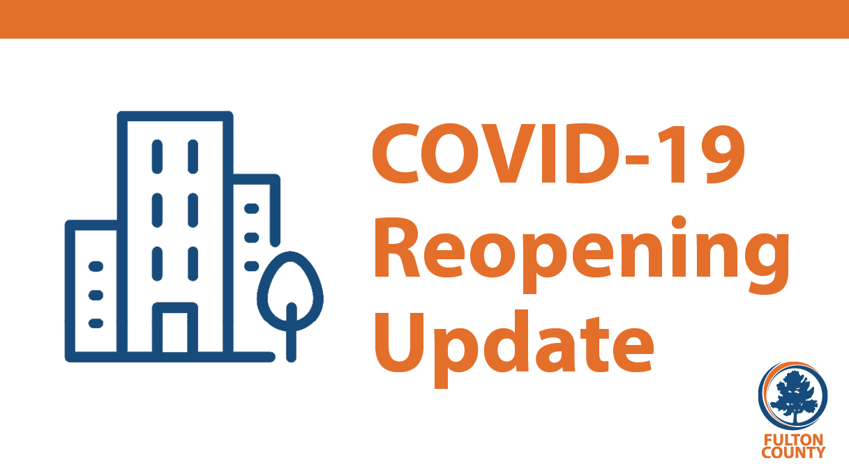 COVID-19 Reopening Update
